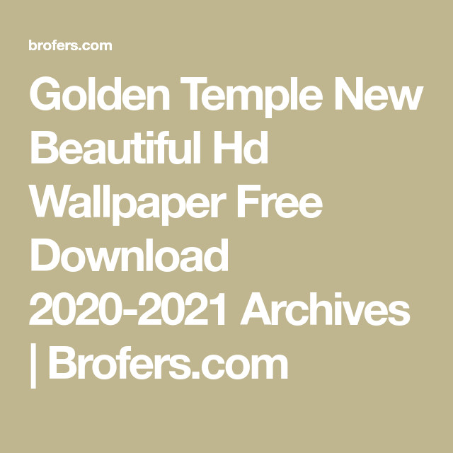 Golden Temple New Beautiful Hd Wallpaper Free Download 2020 2021 Archives