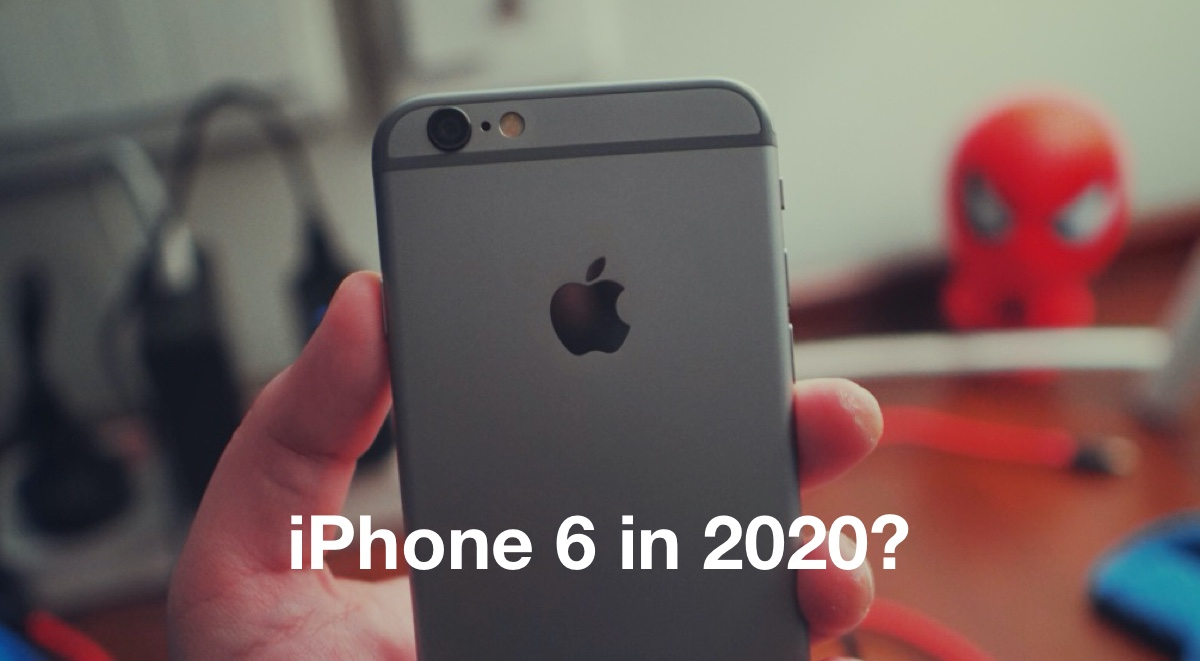 iphone 6 in 2020 should you still it is it any good